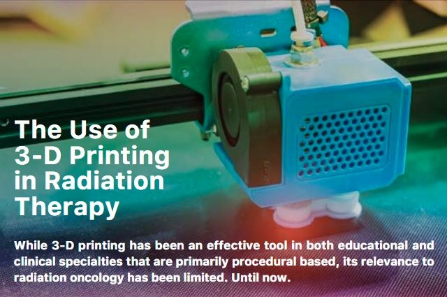 The Use of 3D Printing in Radiation Therapy