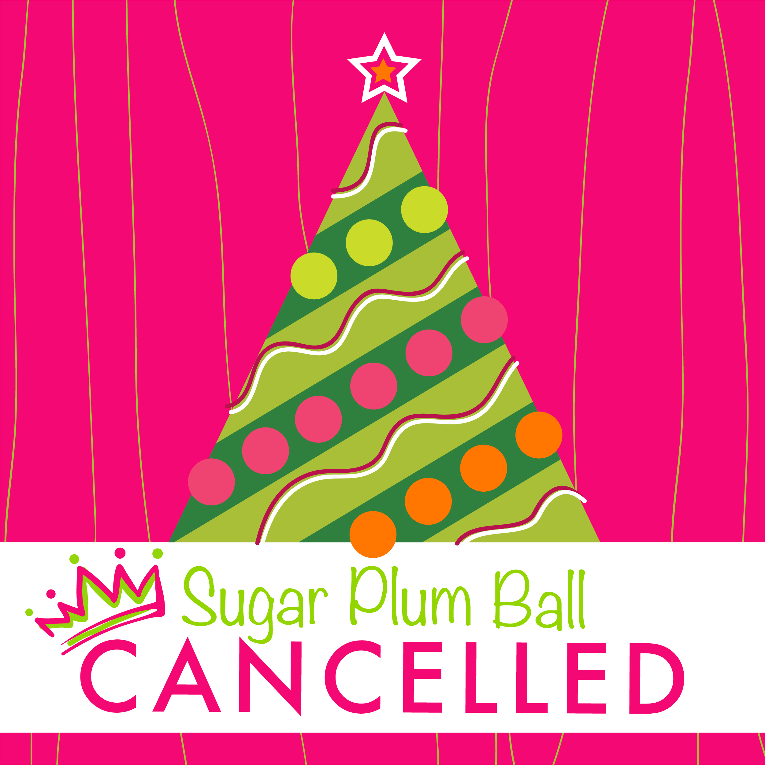 2021 Sugar Plum Ball Canceled For Health and Safety Concerns